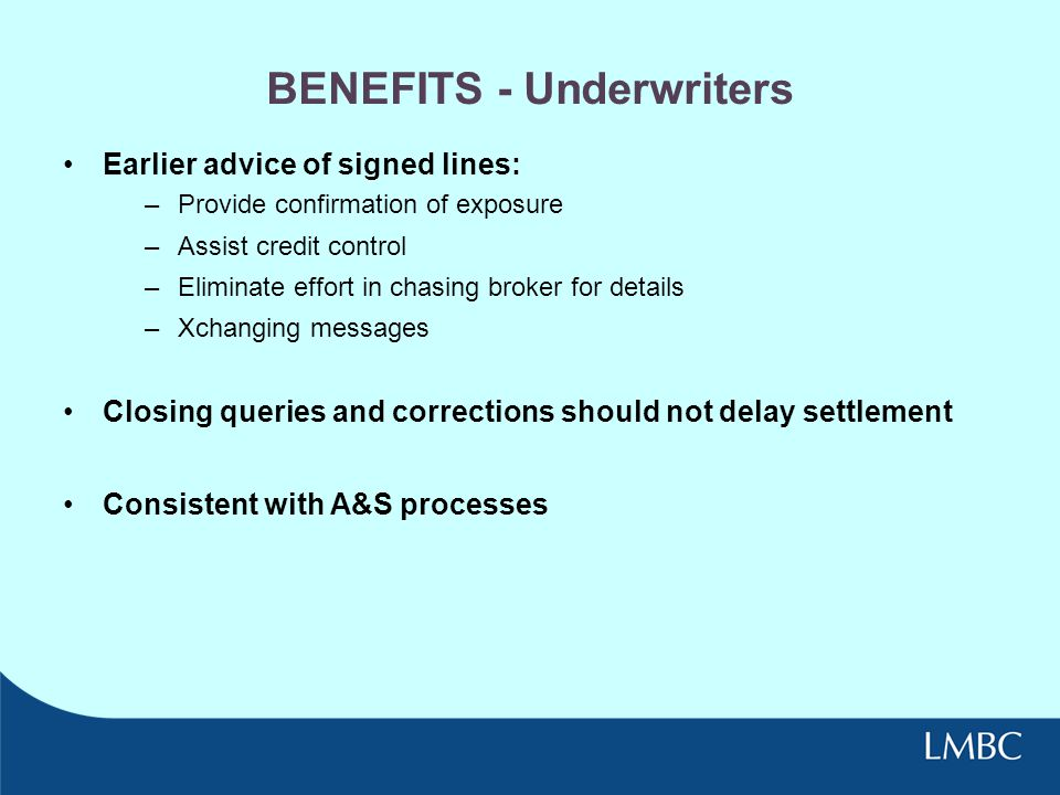 BENEFITS - Underwriters