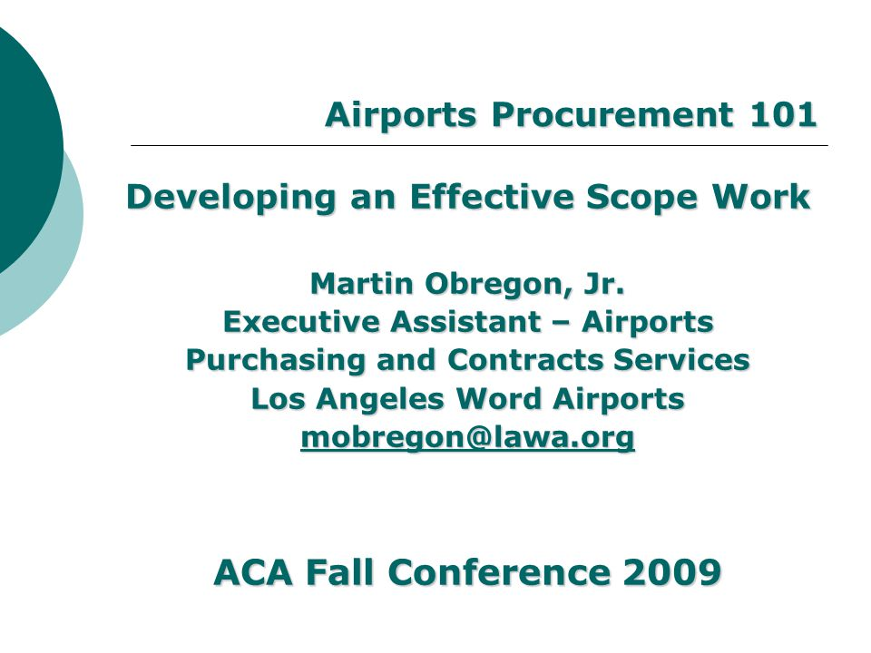 ACA Fall Conference 2009 Airports Procurement 101