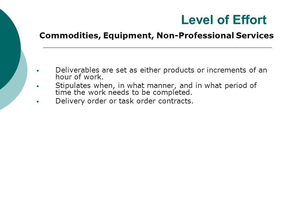 Level of Effort Commodities, Equipment, Non-Professional Services