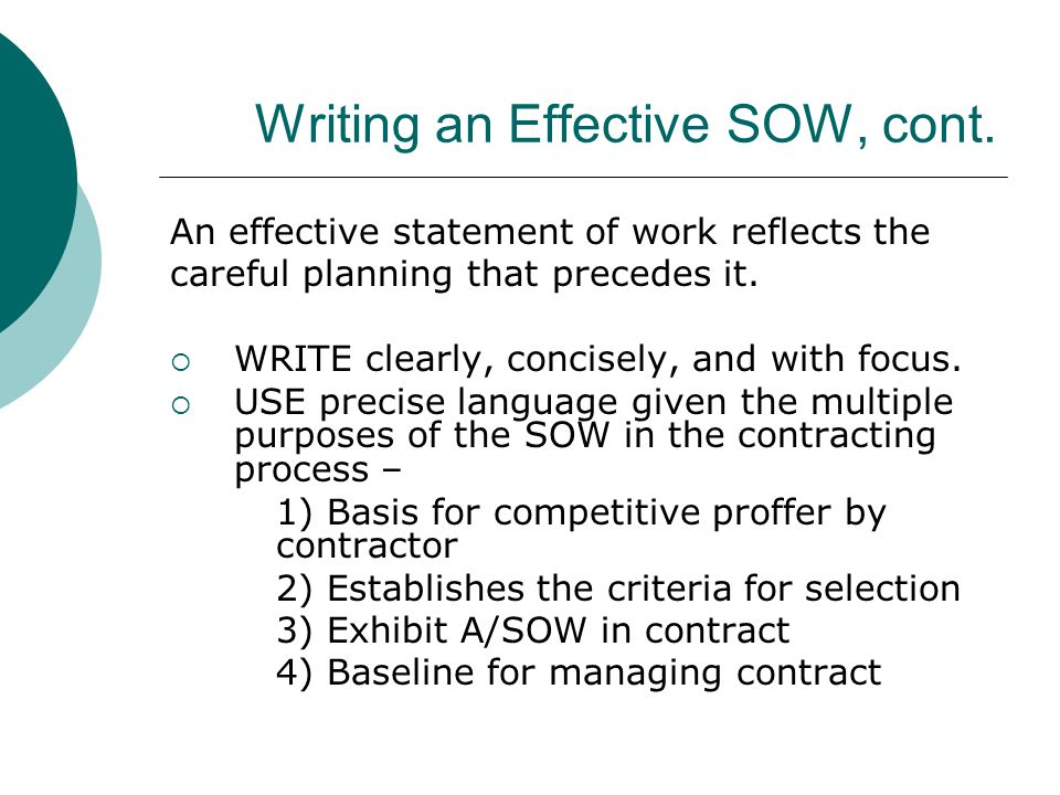 Writing an Effective SOW, cont.