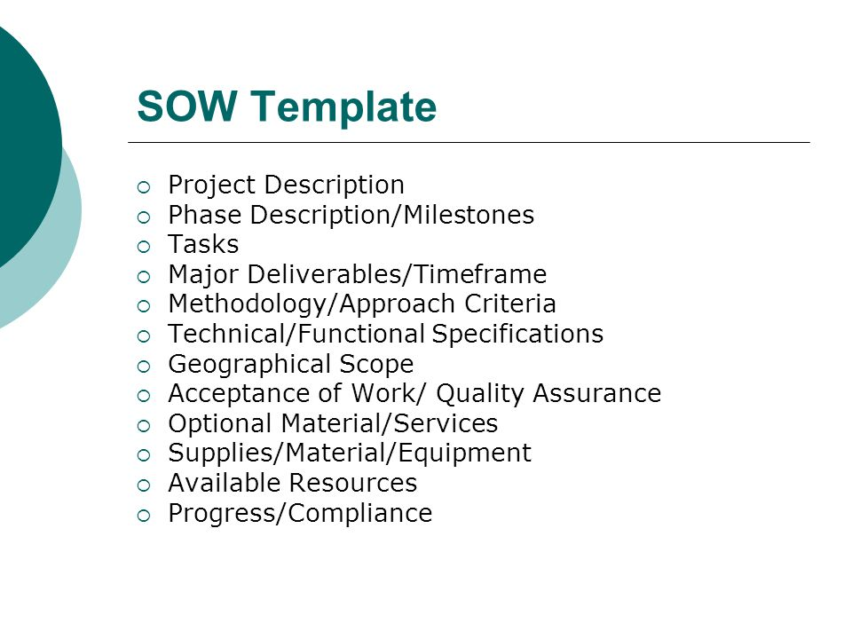 SOW Template Project Description Phase Description/Milestones Tasks