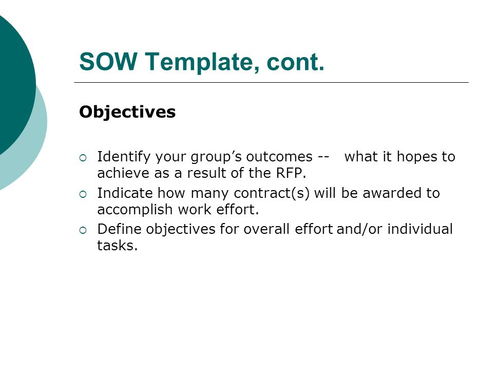 SOW Template, cont. Objectives