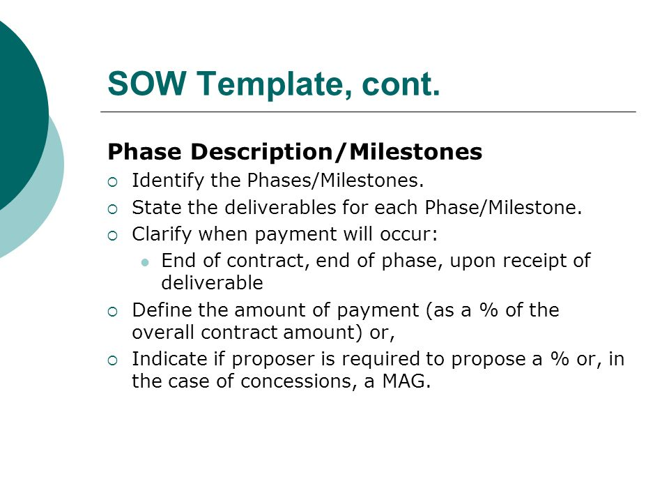 SOW Template, cont. Phase Description/Milestones