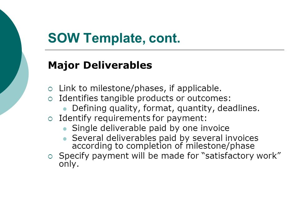 SOW Template, cont. Major Deliverables