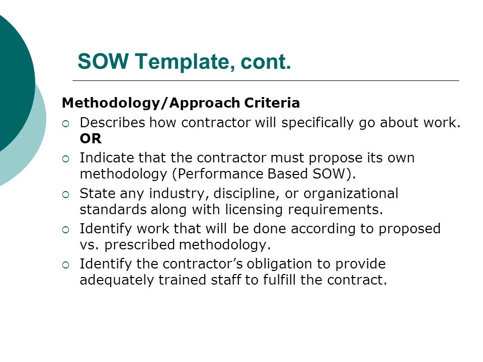 SOW Template, cont. Methodology/Approach Criteria