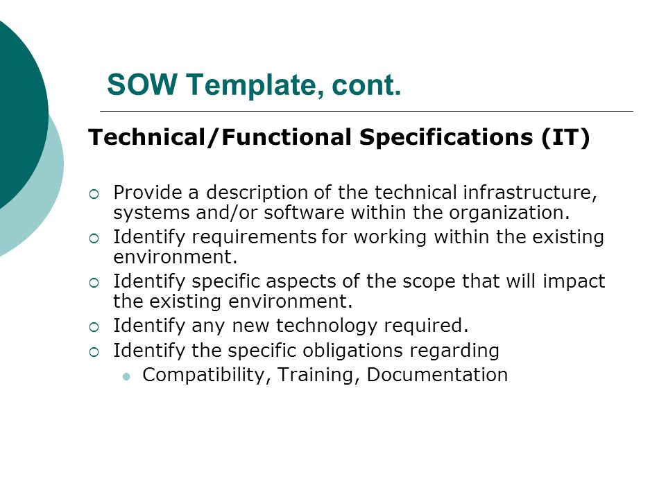 SOW Template, cont. Technical/Functional Specifications (IT)