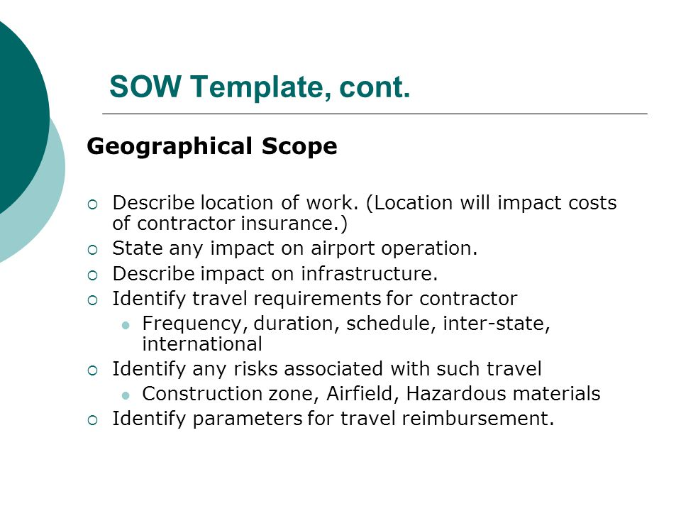 SOW Template, cont. Geographical Scope