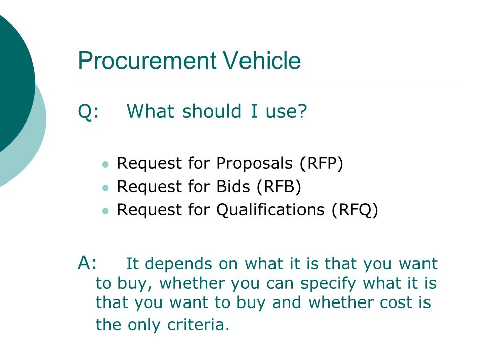 Procurement Vehicle Q: What should I use