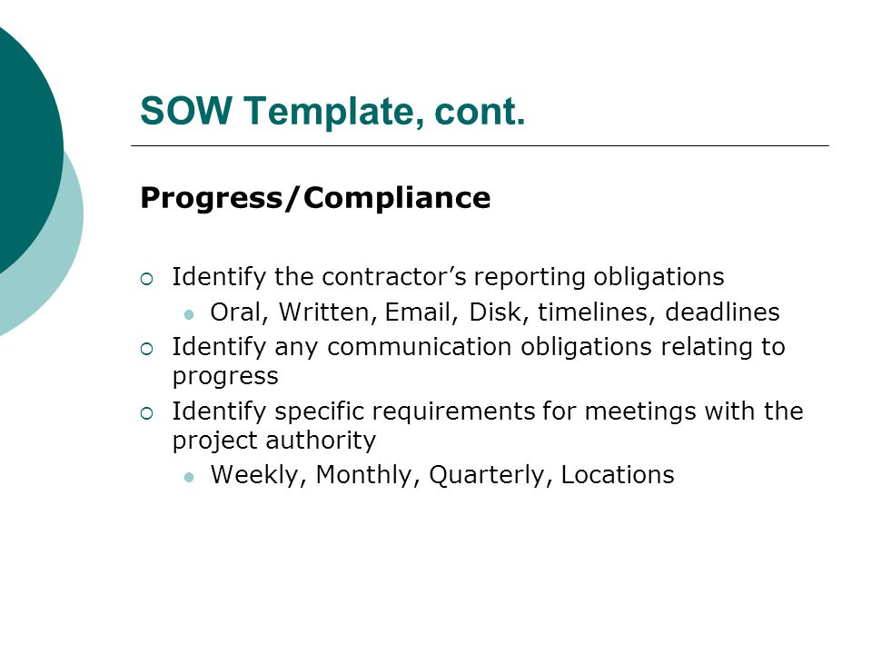 SOW Template, cont. Progress/Compliance
