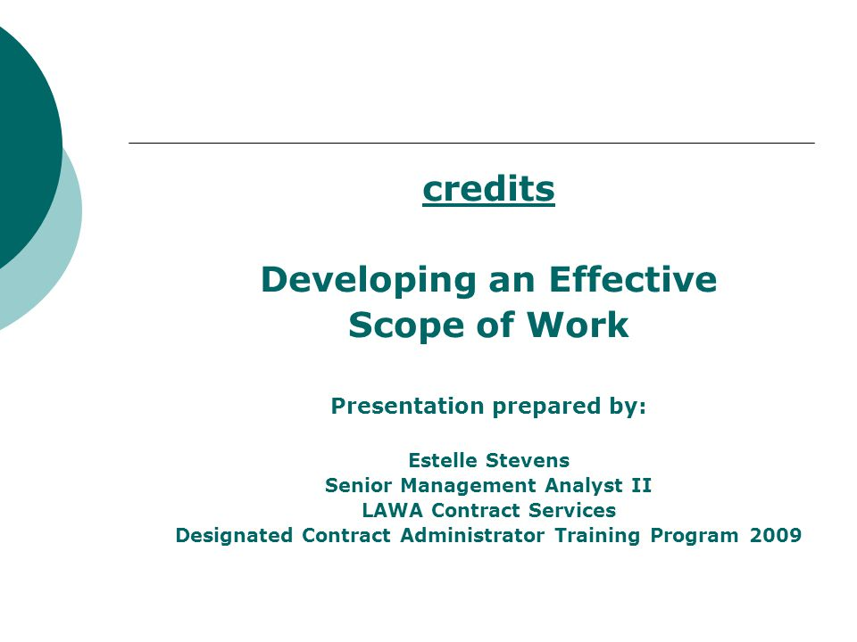 credits Developing an Effective Scope of Work