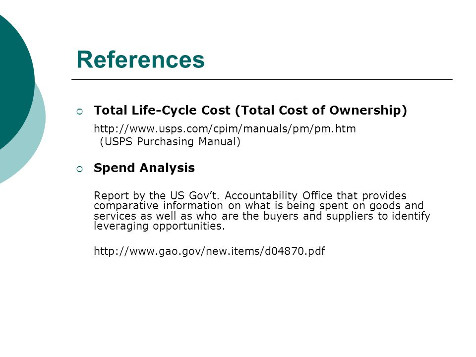References Total Life-Cycle Cost (Total Cost of Ownership)