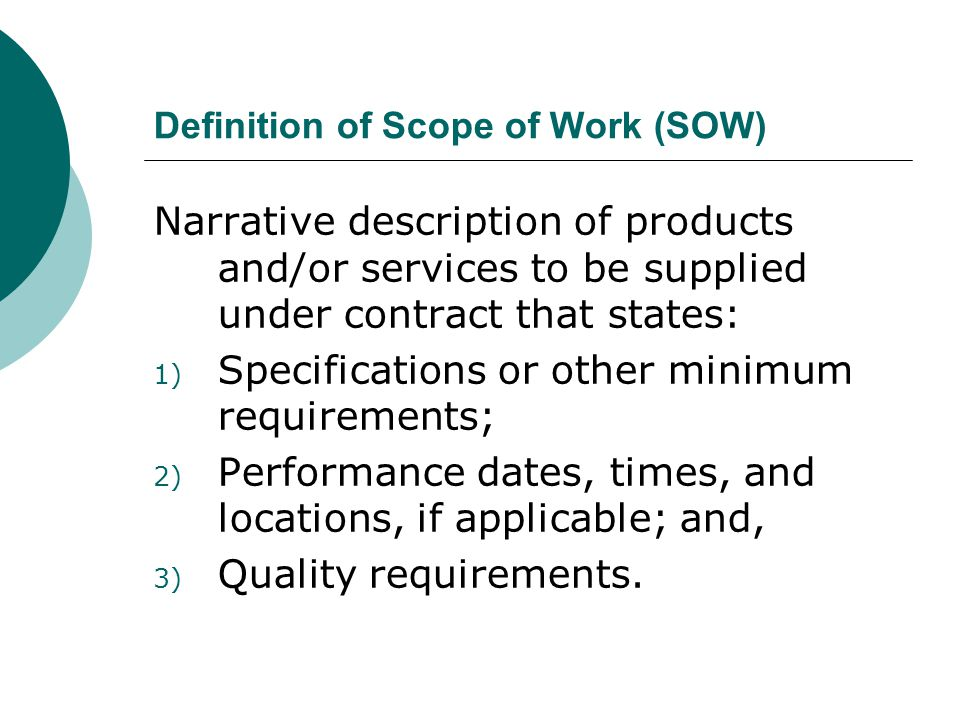 Definition of Scope of Work (SOW)