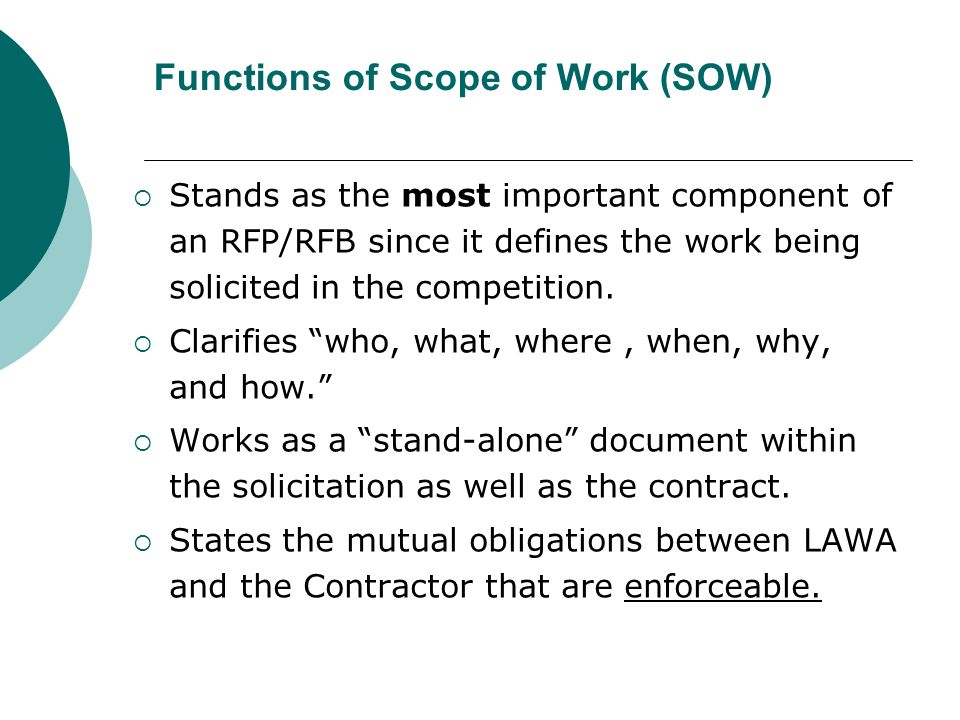 Functions of Scope of Work (SOW)