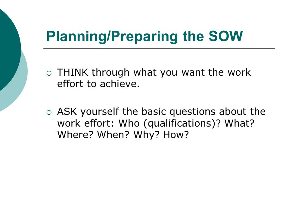 Planning/Preparing the SOW