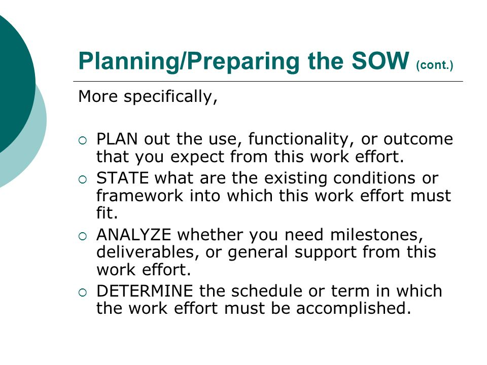 Planning/Preparing the SOW (cont.)