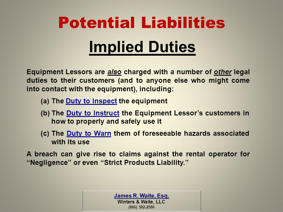 Potential Liabilities