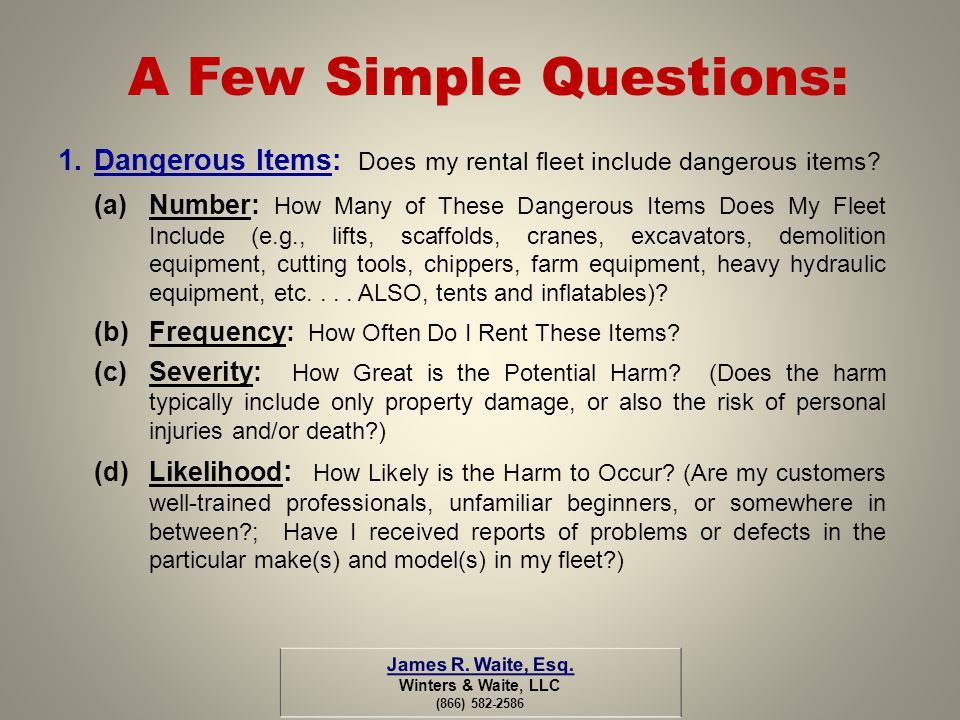 A Few Simple Questions:
