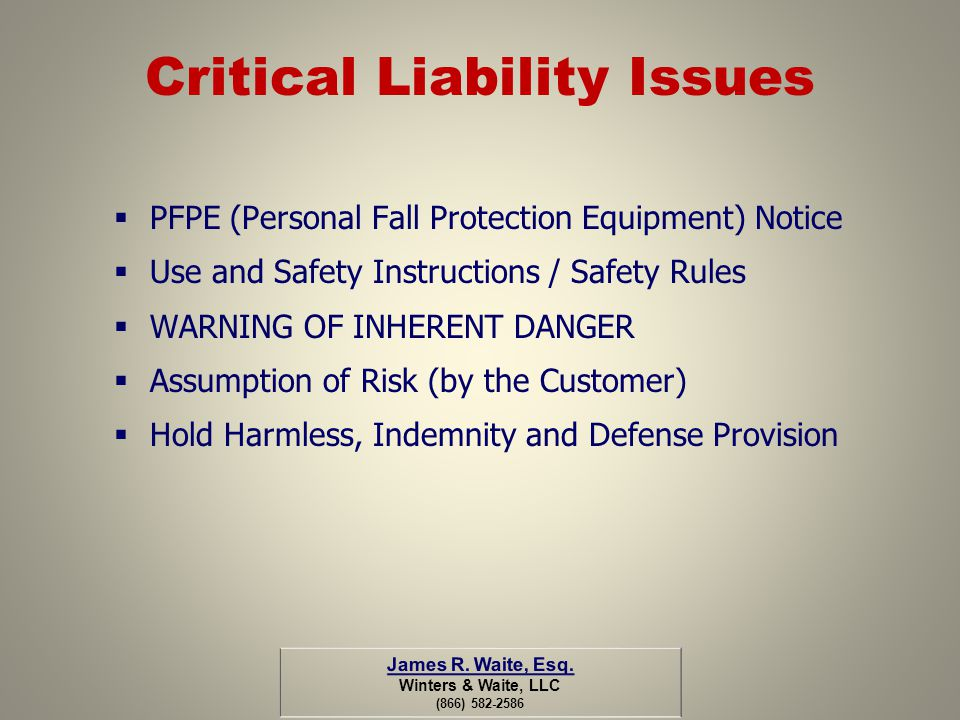 Critical Liability Issues