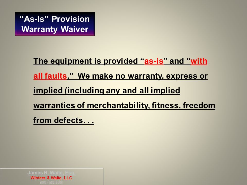 As-Is Provision Warranty Waiver