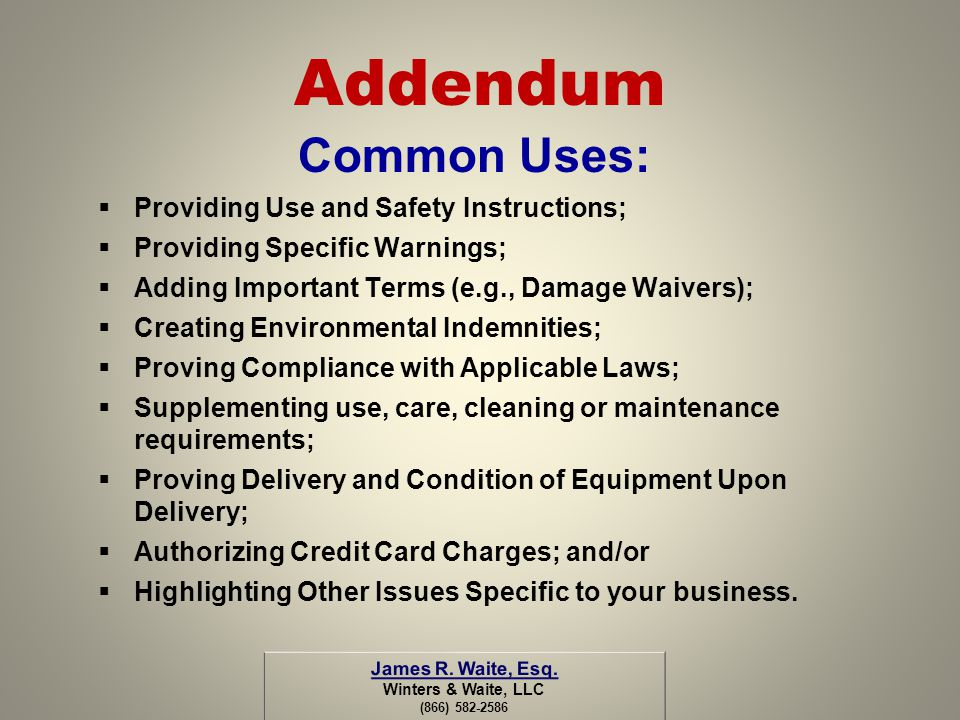 Addendum Common Uses: Providing Use and Safety Instructions;