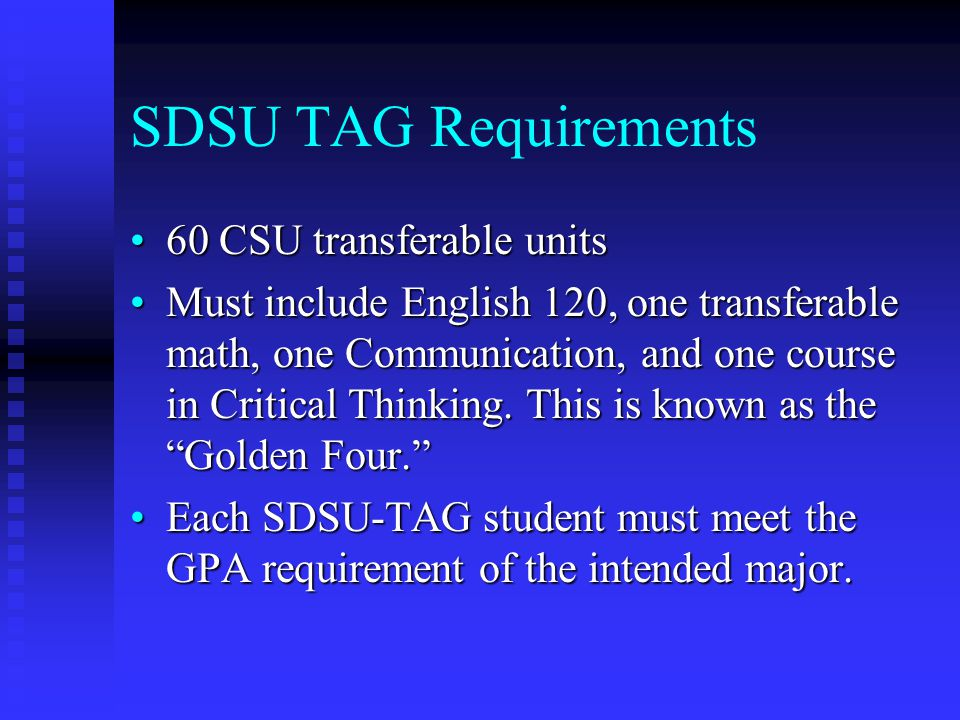 SDSU TAG Requirements 60 CSU transferable units