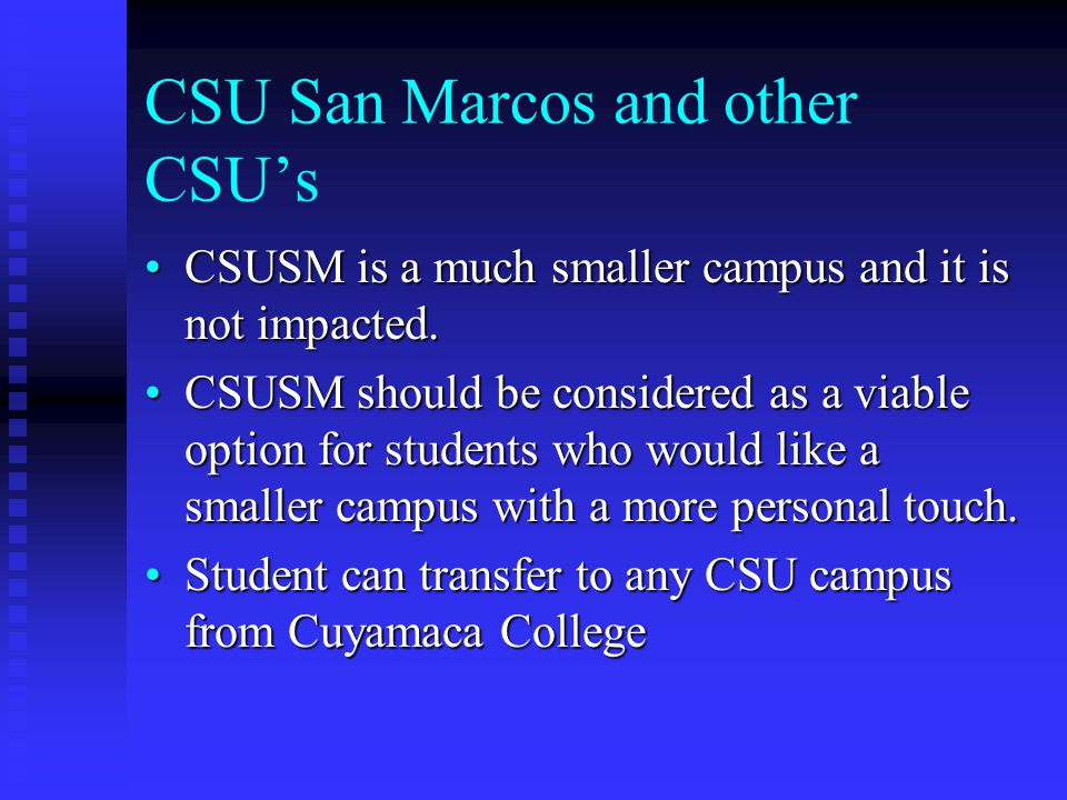 CSU San Marcos and other CSU's