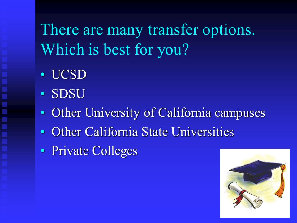 There are many transfer options. Which is best for you