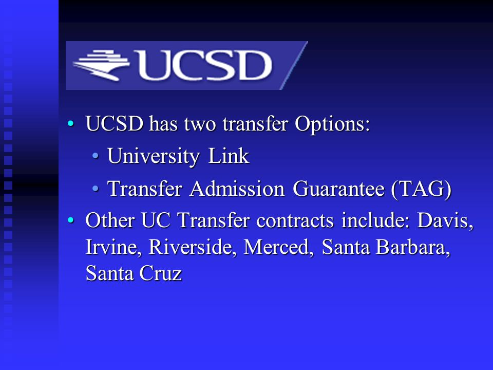 UCSD Options University Link Transfer Admission Guarantee (TAG)