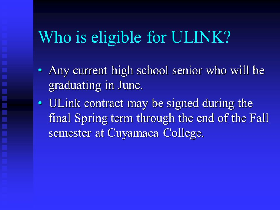 Who is eligible for ULINK