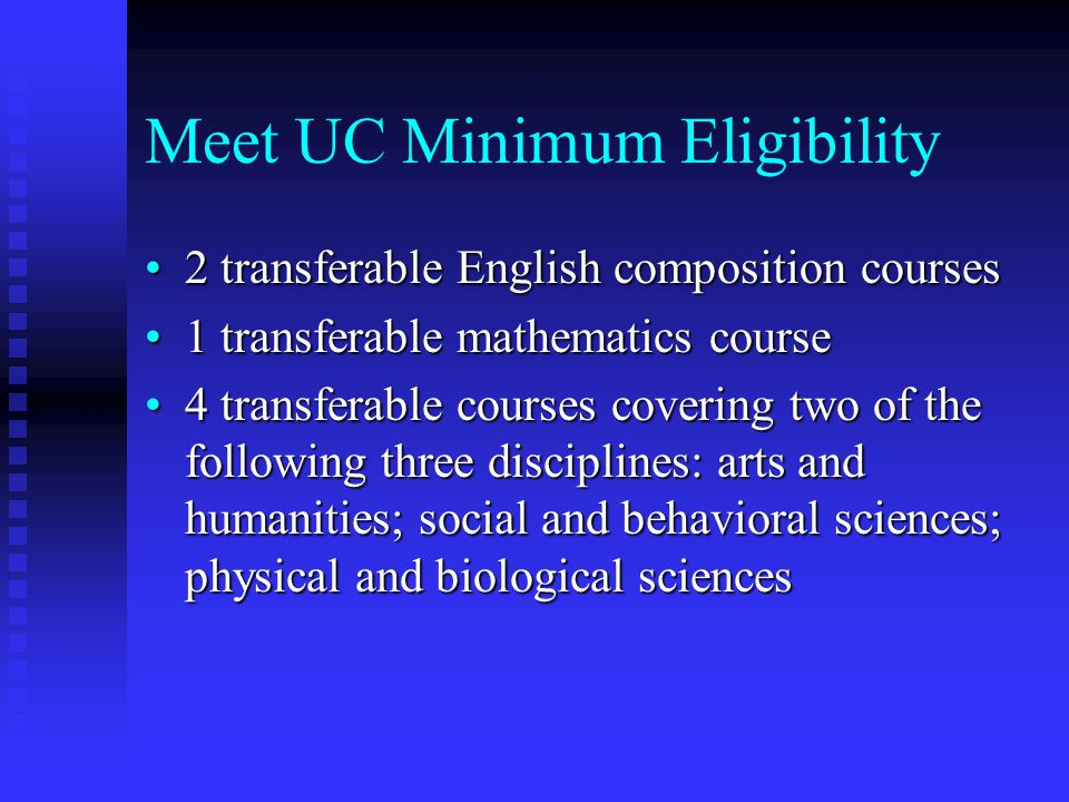 Meet UC Minimum Eligibility