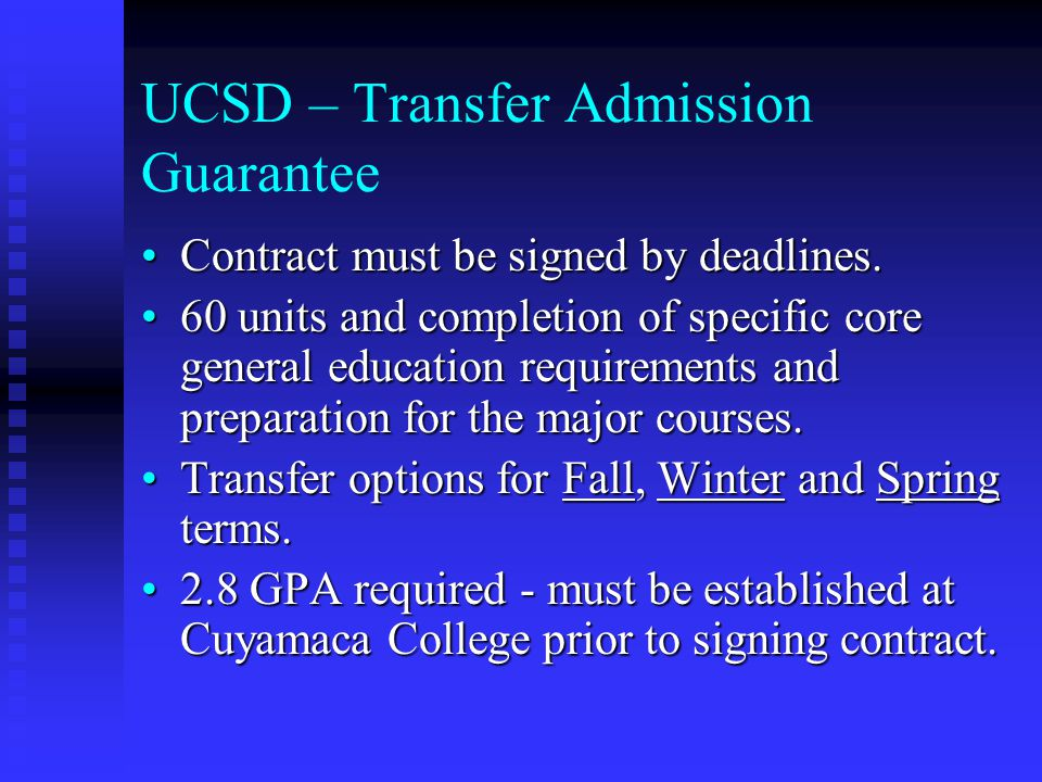 UCSD – Transfer Admission Guarantee