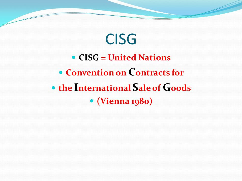 Convention on Contracts for the International Sale of Goods