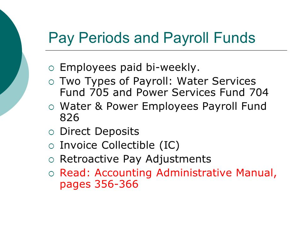 Pay Periods and Payroll Funds