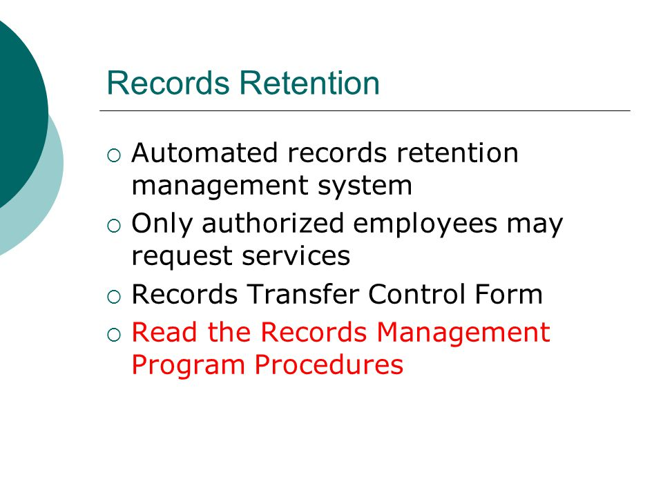 Records Retention Automated records retention management system