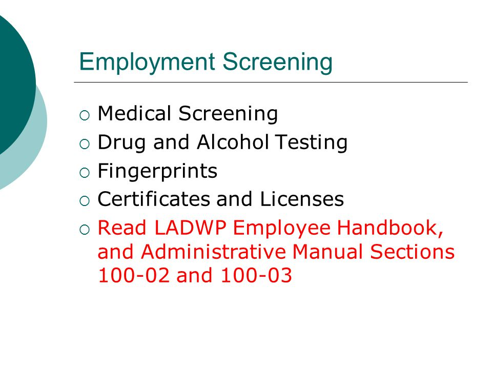 Employment Screening Medical Screening Drug and Alcohol Testing