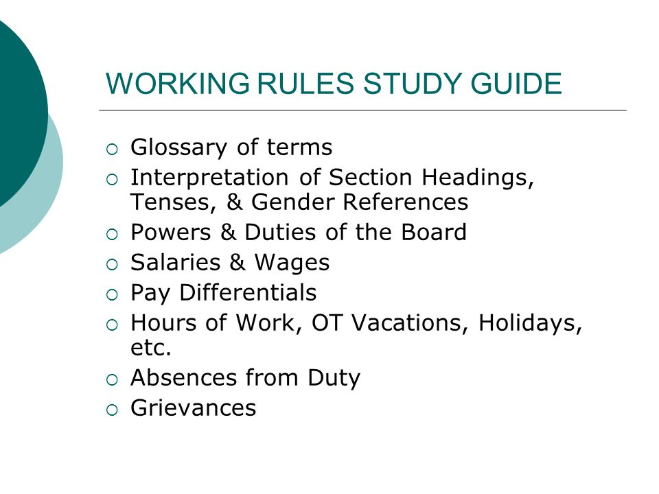 WORKING RULES STUDY GUIDE