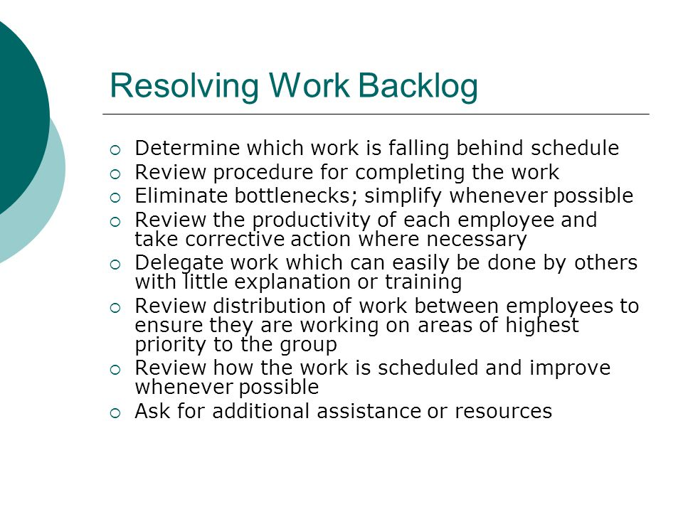 Resolving Work Backlog