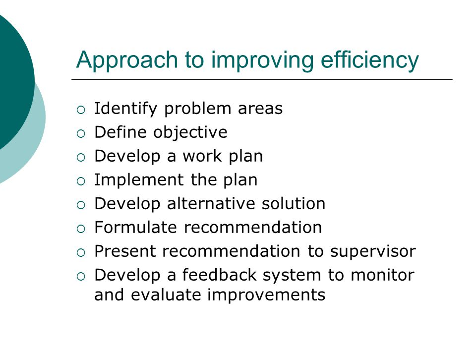 Approach to improving efficiency