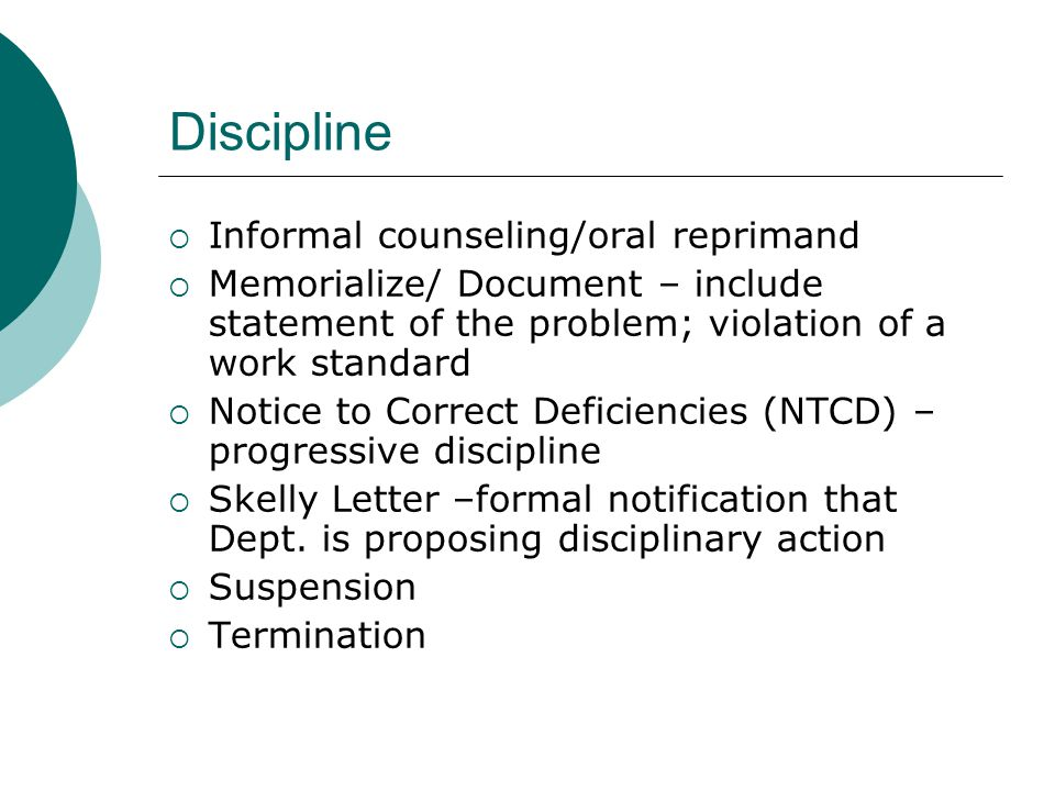 Discipline Informal counseling/oral reprimand