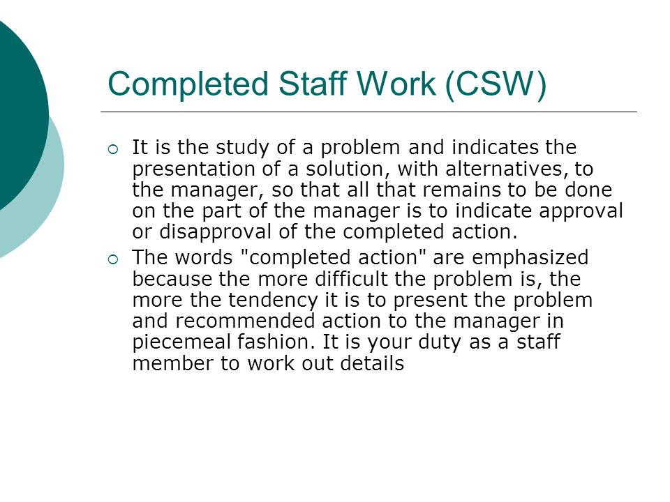 Completed Staff Work (CSW)