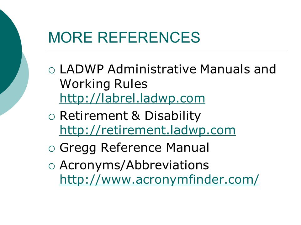 MORE REFERENCES LADWP Administrative Manuals and Working Rules   Retirement & Disability