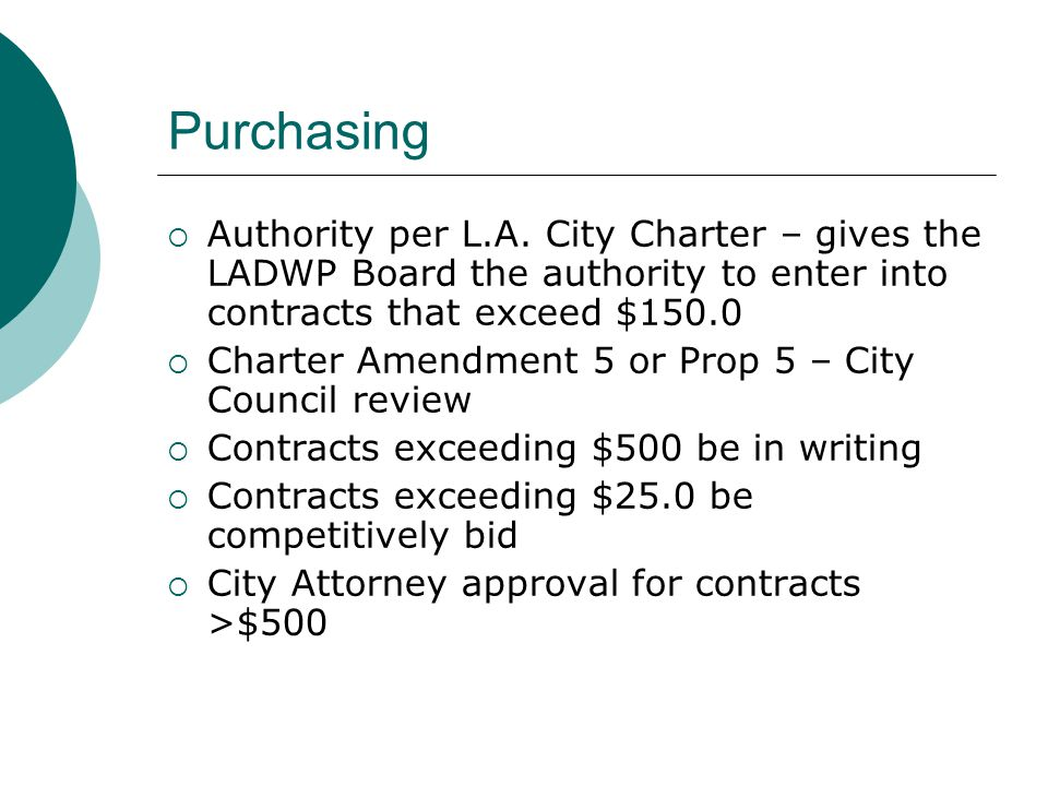 Purchasing Authority per L.A. City Charter – gives the LADWP Board the authority to enter into contracts that exceed $