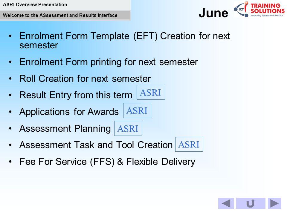 June Enrolment Form Template (EFT) Creation for next semester