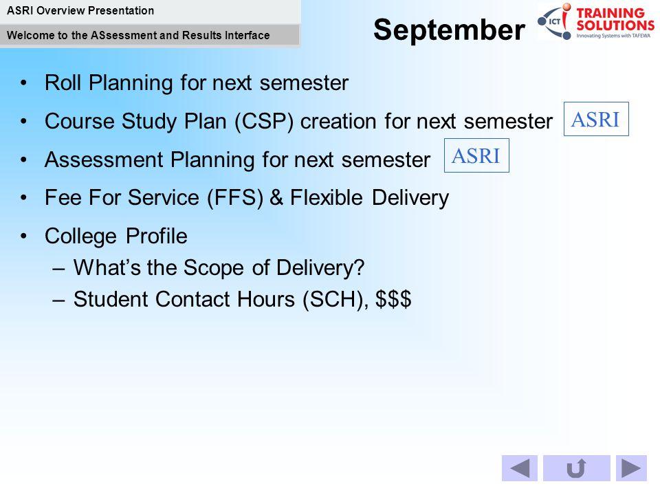 September Roll Planning for next semester