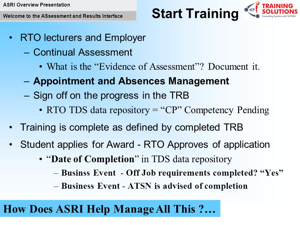 Start Training How Does ASRI Help Manage All This …