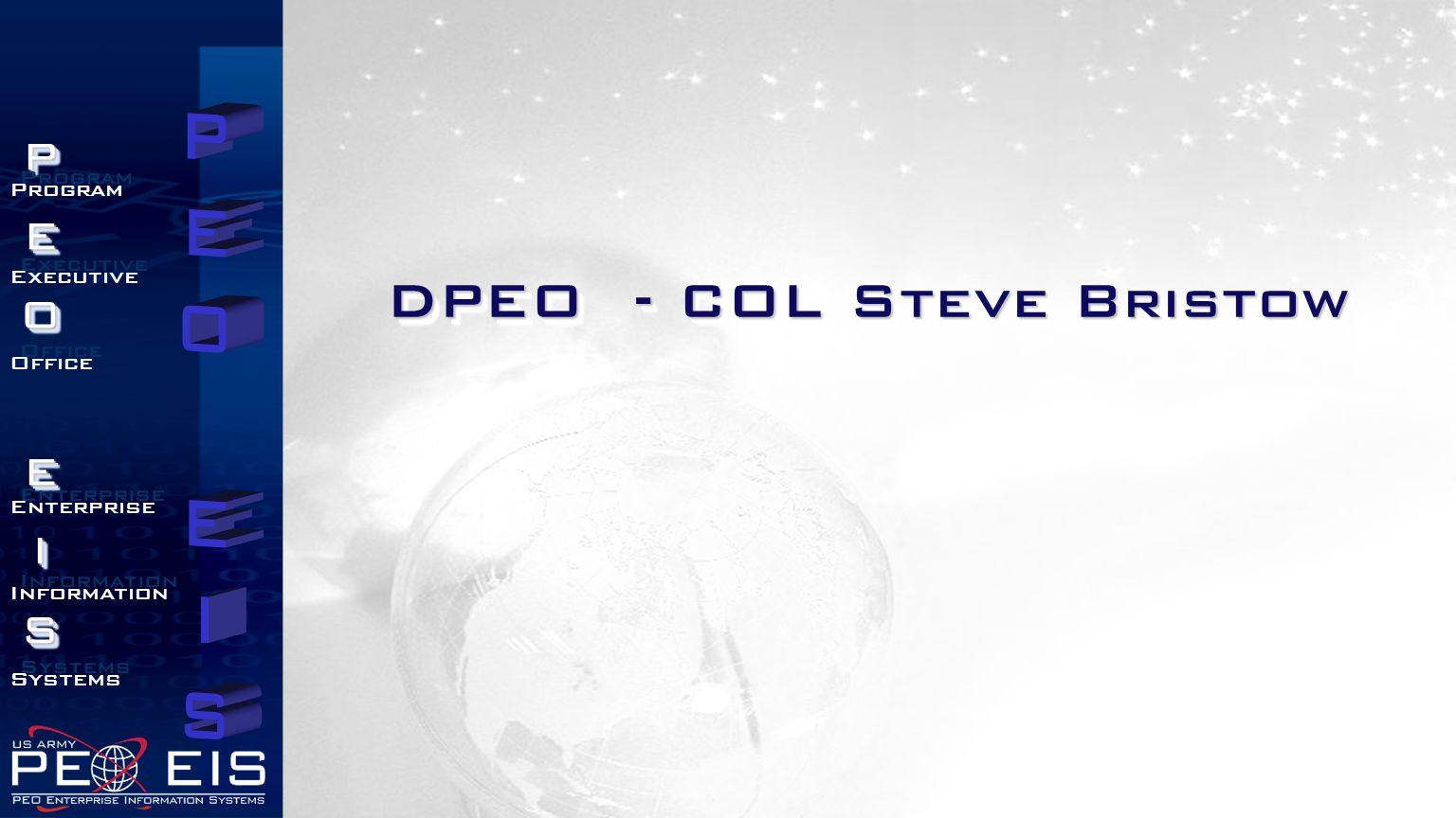 DPEO - COL Steve Bristow