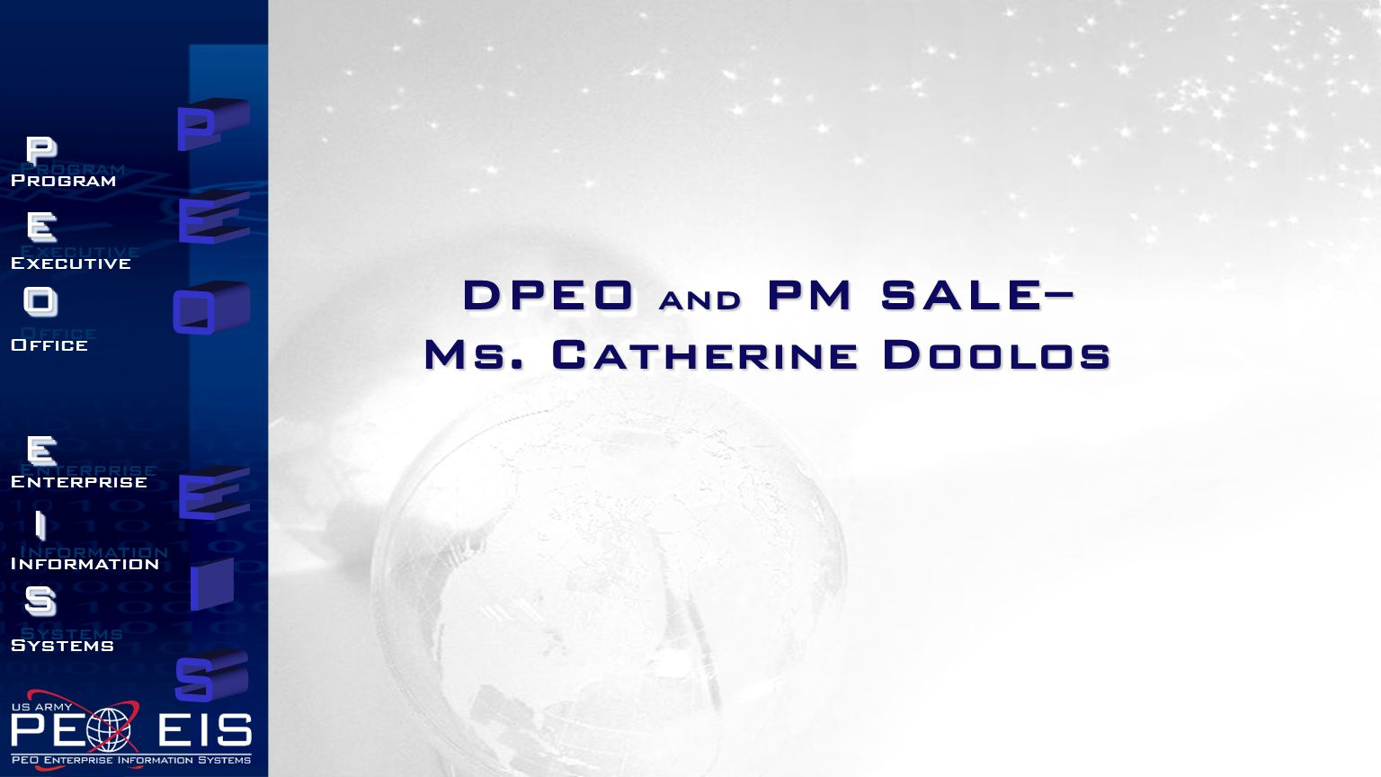 DPEO and PM SALE– Ms. Catherine Doolos