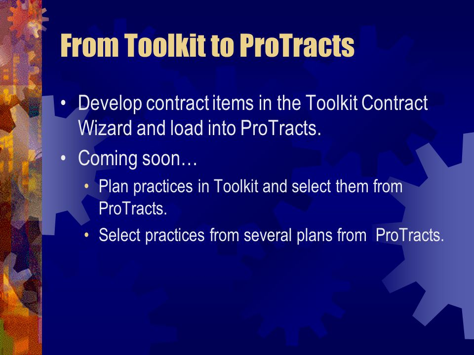 From Toolkit to ProTracts