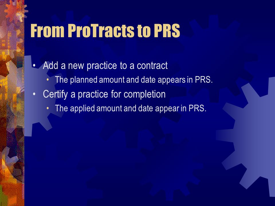 From ProTracts to PRS Add a new practice to a contract