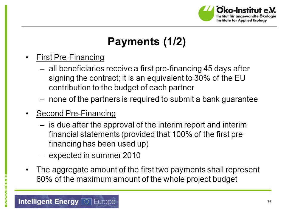Payments (1/2) First Pre-Financing